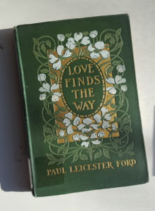 Love Finds the Way, 1904. Binding designed by Margaret Armstrong (1867-1944). Brooklyn College collections.