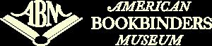 The American Bookbinders Museum